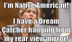 Elizabeth Warren Memes - elizabeth warren member of large tribe wannabe 22moon com