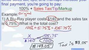 lesson on percent problems with tax tips and mark ups youtube