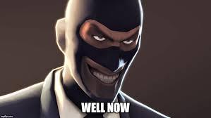 Spy Meme - tf2 spy face meme generator imgflip