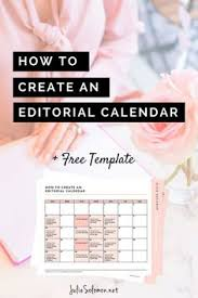 how to create an editorial calendar for your blog free printable