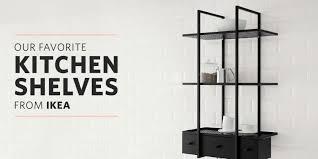 kitchen shelf storage ikea the best ikea shelves for the kitchen kitchn