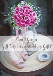 what to give as a thank you gift can i give a wedding gift card etiquette says yes
