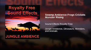 swamp ambience frogs crickets monster rising youtube