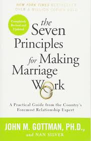17 Best Images About Marry The Seven Principles For Making Marriage Work A Practical Guide