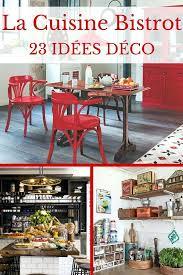 bistrot et cuisine deco pour cuisine beautiful cuisine bistrot ides dco pour un style