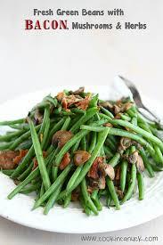 cookin canuck fresh green beans w bacon mushrooms herbs recipe