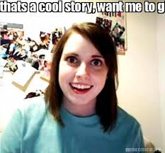 Who Cares Meme - meme creator thats a cool story want me to give you 50c to tell