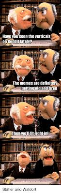 Waldorf And Statler Meme - 25 best memes about statler and waldorf statler and waldorf