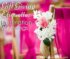 wedding gift protocol wedding gift protocol destination wedding lading for