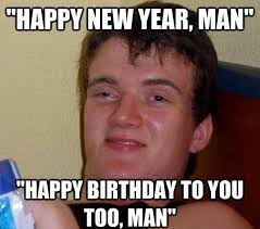 Funny Memes New - new happy birthday memes funny wallpaper best birthday quotes