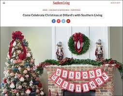 Dillards Christmas Decorations Southern Living U0027 Partners With Dillards On Holiday Events 11 27 2017
