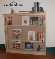 how to build a simple bookcase ask the builderask the builder