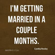 getting married quotes cynthia rowley marriage quotes quotehd
