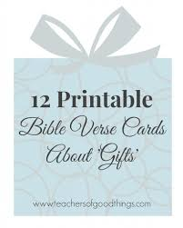 bible verse gifts 12 printable bible verse cards about gifts in the home