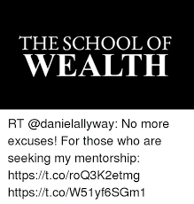 Seeking Rt The School Of Wealth Rt No More Excuses For Those Who Are Seeking