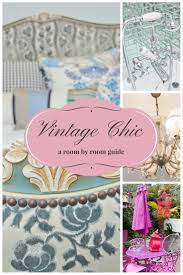 a room by room guide to vintage shabby chic home decor the rosebery