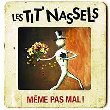Meme Pas Mal - m礫me pas mal les tit nassels cd album achat prix fnac