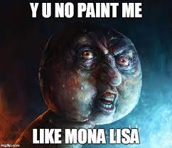 Yu No Meme Creator - realistic y u no memes imgflip