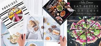 best cookbooks 10 best healthy cookbooks for 2017 healthista