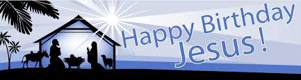 happy birthday jesus crosseyed living