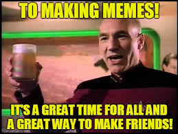 Memes To Make Fun Of Friends - it s a great time the best time imgflip