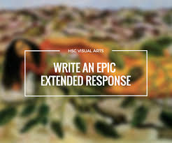 how to write an epic hsc visual arts extended response