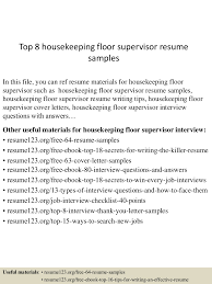 Resume Templates For Housekeeping Top8housekeepingfloorsupervisorresumesles 150517112435 Lva1 App6891 Thumbnail 4 Jpg Cb 1431861922