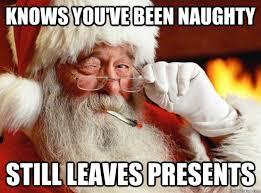 Dirty Santa Meme - 27 hilariously awesome santa memes i am bored