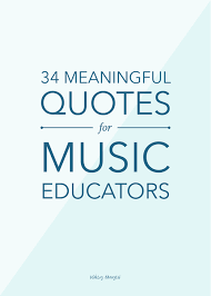 34 meaningful quotes for educators danyew