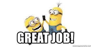 Minion Meme Generator - great job happy minions meme generator