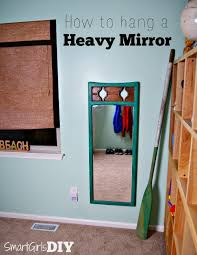 how to hang a heavy mirror quick tip tuesday