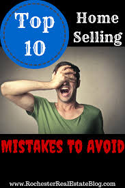 top 10 home selling mistakes to avoid real estate sell house