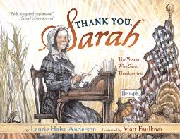 thanksgiving books thank you sarah book by laurie halse anderson matt faulkner