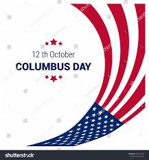 Christopher Columbus Flag Vector October 12 Happy Columbus Day Stock Vector 321516479