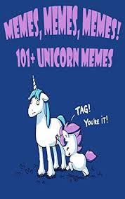 Unicorn Memes - memes memes memes 101 unicorn memes memes maniacs com