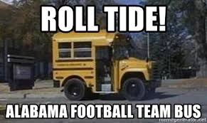 Short Bus Meme - roll tide alabama football team bus tide short bus meme generator