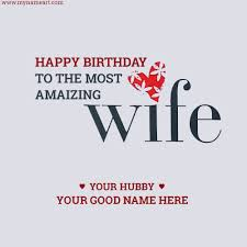 write wife name on special birthday card image wishes greeting card