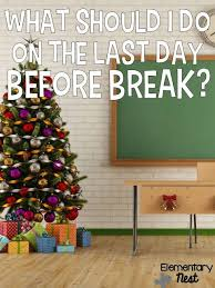 last day of school before winter winter breaks school and