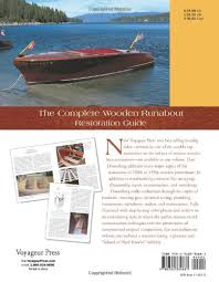 the complete wooden runabout restoration guide don danenberg
