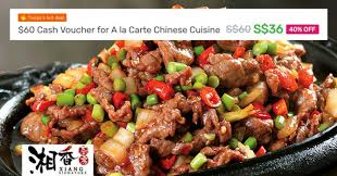 cuisine s 60 xiang signature save 40 when you purchase a 60 voucher at