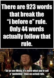 Meme E - there are 923 words that break the i before e rule weknowmemes