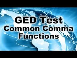 ged reasoning though language arts test common comma functions