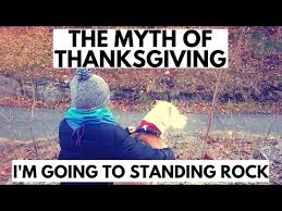 the myth of thanksgiving i m going to standing rock