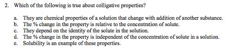which of the following is true about colligative p chegg com