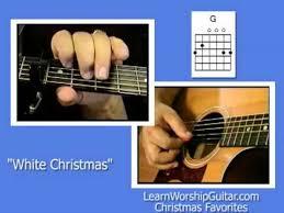 guitar chords for christmas songs white christmas youtube