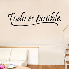todo es posible spanish inspiring quotes wall sticker home decor