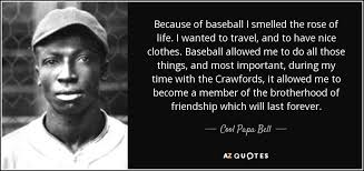 quotes by cool papa bell a z quotes
