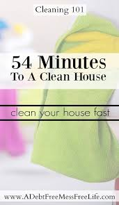 how to clean house fast how to clean your house fast organizing and clean house