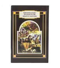 the messianic passover haggadah messianic haggadah