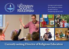 Seeking Director Currently Seeking Director Of Religious Education The Unitarian